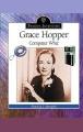 Grace Hopper Computer Whiz